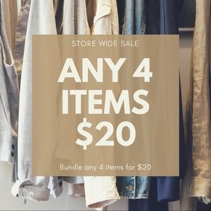 Bundle Any 4 Items for $20 - STORE WIDE SALE